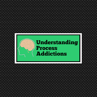 Understanding Process Addictions